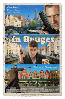 movie review in bruges Back in november i posted the trailer to in bruges and commented that it looked like a movie that would not be a hit with mainstream audiences but those that like indie movies would probably.