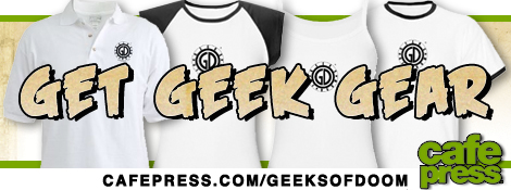 Get Geeks of Doom Gear on CafePress