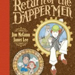 Archaia Comics: Return of the Dapper Men. Preview Image: Cover