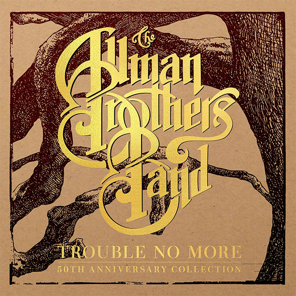 The Allman Brothers Band-Trouble No More