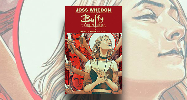 Buffy the Vampire Slayer: Legacy Edition, Book Two