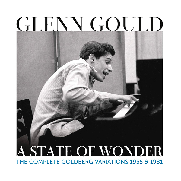 Glenn Gould-A State of Wonder Complete Goldberg Variations