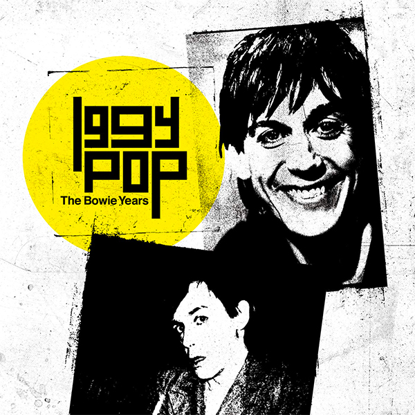 Iggy Pop-The Bowie Years