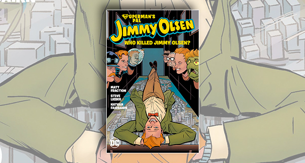Who Killed Jimmy Olsen?