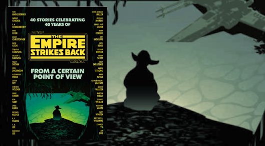 Star Wars: From a Certain Point of View: The Empire Strikes Back by Various Authors