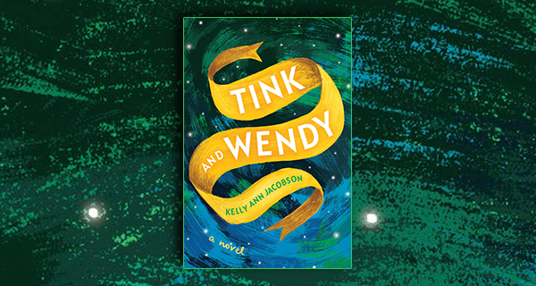 Tink and Wendy: A Novel
